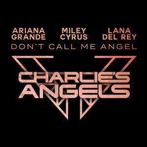 Image for 'Don't Call Me Angel (Charlie's Angels) - Single'