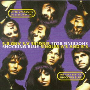 Imagen de 'The Very Best Of Shocking Blue (Part One - The A Sides)'