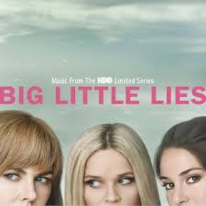 Zdjęcia dla 'Big Little Lies (Music From the HBO Limited Series)'