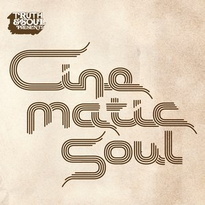 Image for 'Truth & Soul Presents Cinematic Soul'