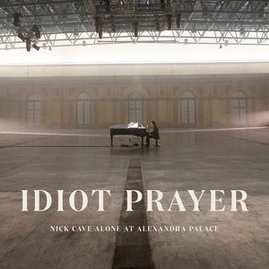 Image for 'Idiot Prayer (Nick Cave Alone at Alexandra Palace)'