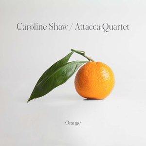 Image for 'Caroline Shaw: Orange'