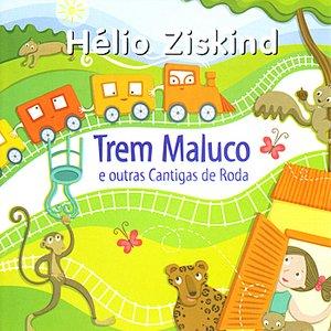 Image for 'Trem Maluco e Outras Cantigas de Roda'