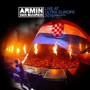 Image for 'Live at Ultra Europe 2019 (Highlights)'