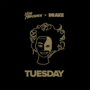 Image for 'Tuesday (feat. Drake)'
