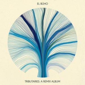 Image for 'Tributaries: A Remix Album (El Búho Remixes)'