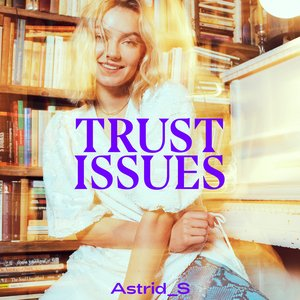 Image for 'Trust Issues'
