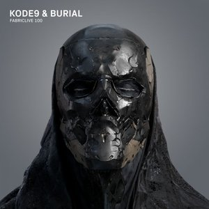 Image for 'FabricLive 100: Kode9 & Burial'