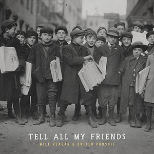 Image for 'Tell All My Friends'
