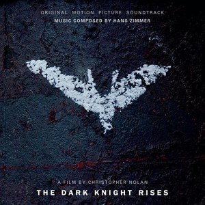 Image for 'The Dark Knight Rises: Original Motion Picture Soundtrack'