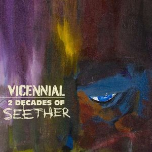 Image for 'Vicennial: 2 Decades of Seether'