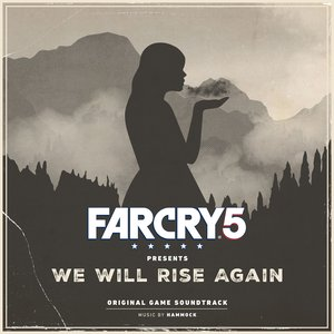 Image for 'Far Cry 5 Presents: We Will Rise Again (Original Game Soundtrack)'
