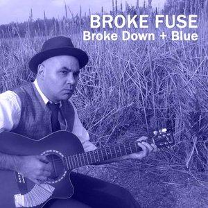 Image for 'Broke Down + Blue'