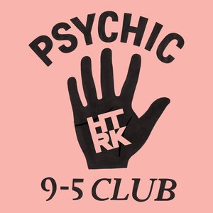 Image for 'Psychic 9-5 Club'