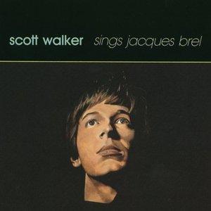 Image for 'Scott Walker Sings Jacques Brel'