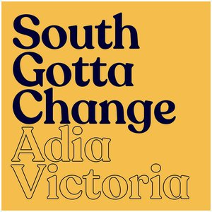 Image for 'South Gotta Change'