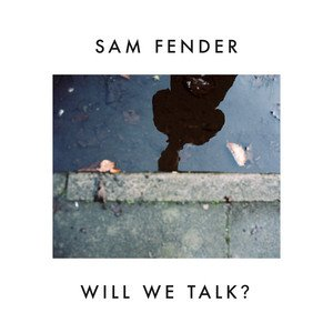 Image for 'Will We Talk?'