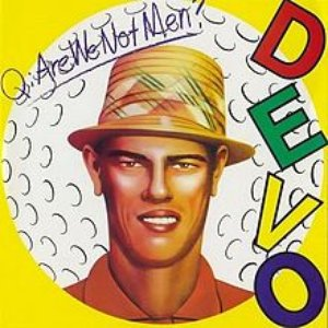 Image for 'Q: Are We Not Men?  A: We Are Devo / Devo Live'