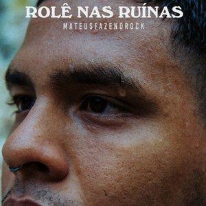 Image for 'Rolê nas Ruínas'