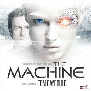 Zdjęcia dla 'The Machine (Original Motion Picture Soundtrack)'