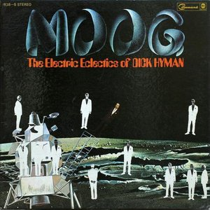 Image for 'Moog: The Electric Eclectics of Dick Hyman'