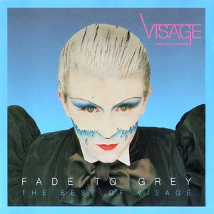 Image for 'Fade to Grey: The Best of Visage'