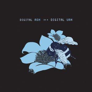 Image for 'Digital Ash in a Digital Urn'