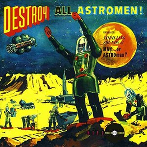 Image for 'Destroy All Astro-Men!!'