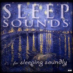 Imagen de 'Sleep Sounds For Sleeping Soundly'