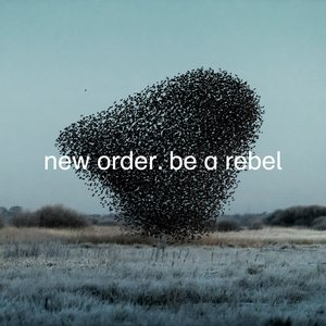Image for 'Be a Rebel'