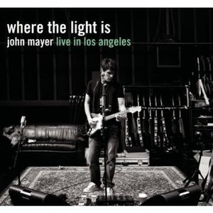 Image for 'Where the Light Is: John Mayer Live in Los Angeles Disc 1'