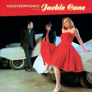 'Hooverphonic presents Jackie Cane' için resim
