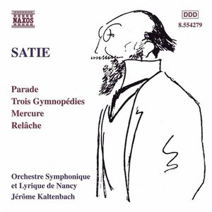 Image for 'Satie: Parade, Gymnopédies, Mercure & Relâche'