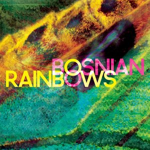 Image for 'Bosnian Rainbows'
