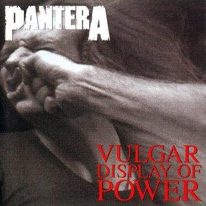 Image for 'Vulgar Display of Power'