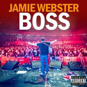 Image for 'Jamie Webster - BOSS'