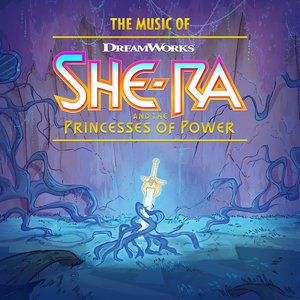 Image for 'The Music of She-Ra and the Princesses of Power'
