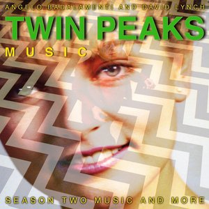 Image for 'Twin Peaks: Season Two Music and More'