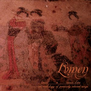 Image for 'Lvmen & Raison D'etre (An Anthology of Previously Released Songs)'