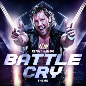 Image for 'Battle Cry (Kenny Omega Theme)'