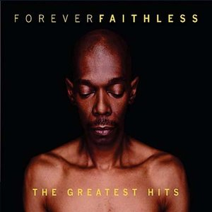 Image for 'Forever Faithless - The Greatest Hits'