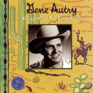 Image for 'Always Your Pal, Gene Autry'