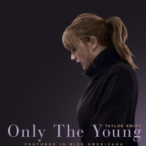 Image for 'Only The Young (Featured in Miss Americana)'