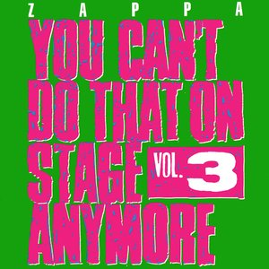 Image for 'You Can't Do That On Stage Anymore, Vol. 3'