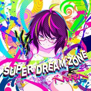 Image for 'SUPER DREAM ZONE'