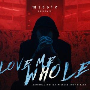 Imagem de 'Love Me Whole (Original Motion Picture Soundtrack)'