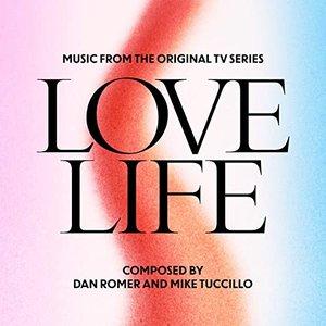 Zdjęcia dla 'Love Life (Music from the Original TV Series)'