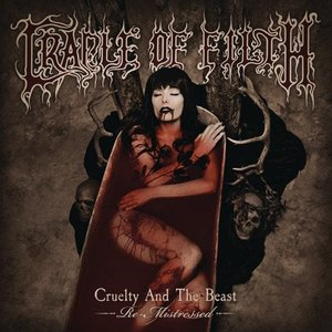 Image for 'Cruelty and the Beast: Re-Mistressed'