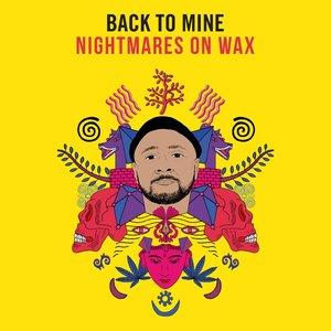 Bild für 'Back to Mine: Nightmares on Wax'