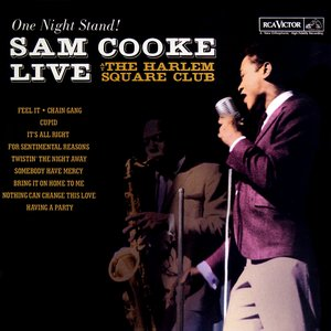 Image for 'One Night Stand - Sam Cooke Live At The Harlem Square Club, 1963'